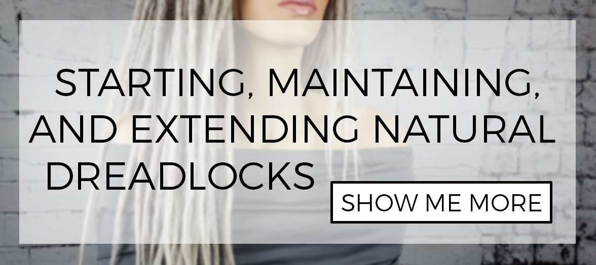 How to make, maintain and extend natural human hair dreadlocks