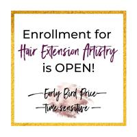 Enrollment for Hair Extension Artistry is OPEN! [Early Bird Price - time sensitive!]