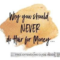 Why you should NEVER do Hair for Money...