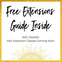 Attn: Stylists!  Hair Extension Classes Coming Soon