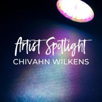 Stylist Spotlight - Chivahn Wilkens