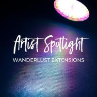 Artist Spotlight - Wanderlust Extensions