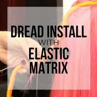 DIY: How to Install Synthetic Dreadlocks with Elastic Matrix (Minimize Natural Hairs Poking Out)