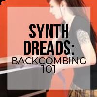DIY: Backcombing 101 for Synthetic Dreadlocks