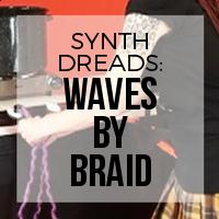 DIY: How to Create Synthetic Dreadlock Waves (Braided Method)