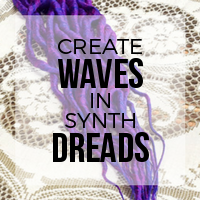 DIY: How to Create Waves in Synth Dreads