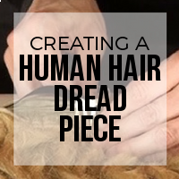 DIY: How to Create a Hairpiece From Wefted Human Hair Dreadlock Extensions