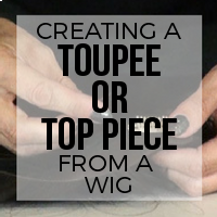 Creating a Top Piece or Toupee From a Wig
