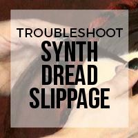 Troubleshooting: Why are My Synthetic Dreads Slipping?