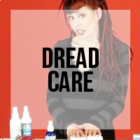 How to Take Care for Your Dreads