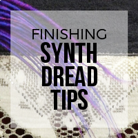 DIY: How to Finish Synth Dread Tips