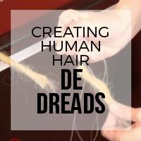 DIY: How to Create Human Hair Double Ended (DE) Dreadlocks