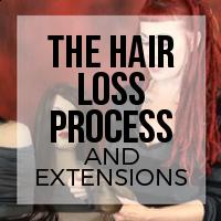Hair Extensions and Navigating the Hair Loss Process