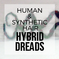 DIY: How to Create Human Hair-Synthetic Hybrid Dreads (Dyes Like Human, Curls Like Synth)