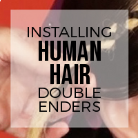 DIY: How to Install Human Hair Double Enders