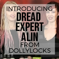 Introducing Dreadlock Expert Alin Leslie of Dollylocks