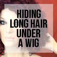 How to Hide Long and Bulky Hair Under a Wig