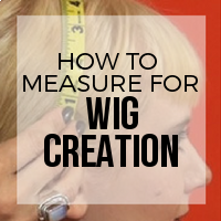 How to Measure Your Head for Custom Wig Creation