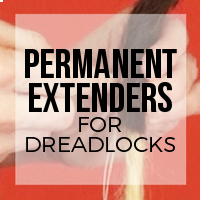 DIY: How to Permanently Extend Your Natural Dreadlocks