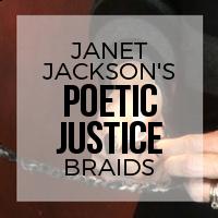 DIY: How to Create Janet Jackson's Poetic Justice Braids