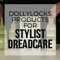 Dollylocks Dreadcare Products for Professional Stylists