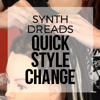 DIY: Quick  Makeover - Using Synthetic Dreadlocks to Fake a Full Installation