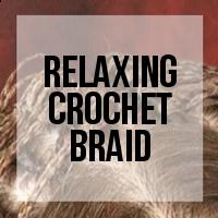 DIY: How to Relax Crochet Braids