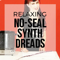 DIY: How to Relax No-Seal Method Synthetic Dreadlocks