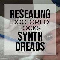 DIY: How to Reseal Doctored Locks Premade Synthetic Dreads