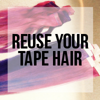How to Reuse Your Previously Installed Tape Hair Extensions
