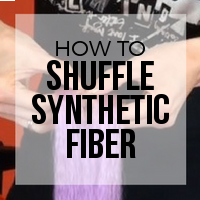 DIY: How to Shuffle Synthetic Fiber for Tapered Ends