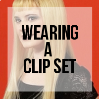 How to Wear a Clip-In Hair Extension Set - for Beginners