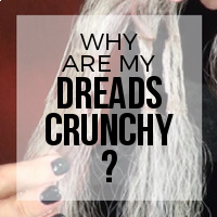 Why Are My Synthetic Dreads Turning Out Crunchy?