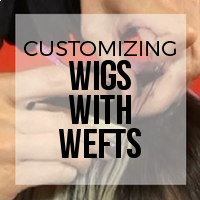 DIY: How to Customize Wigs with Wefted Extensions