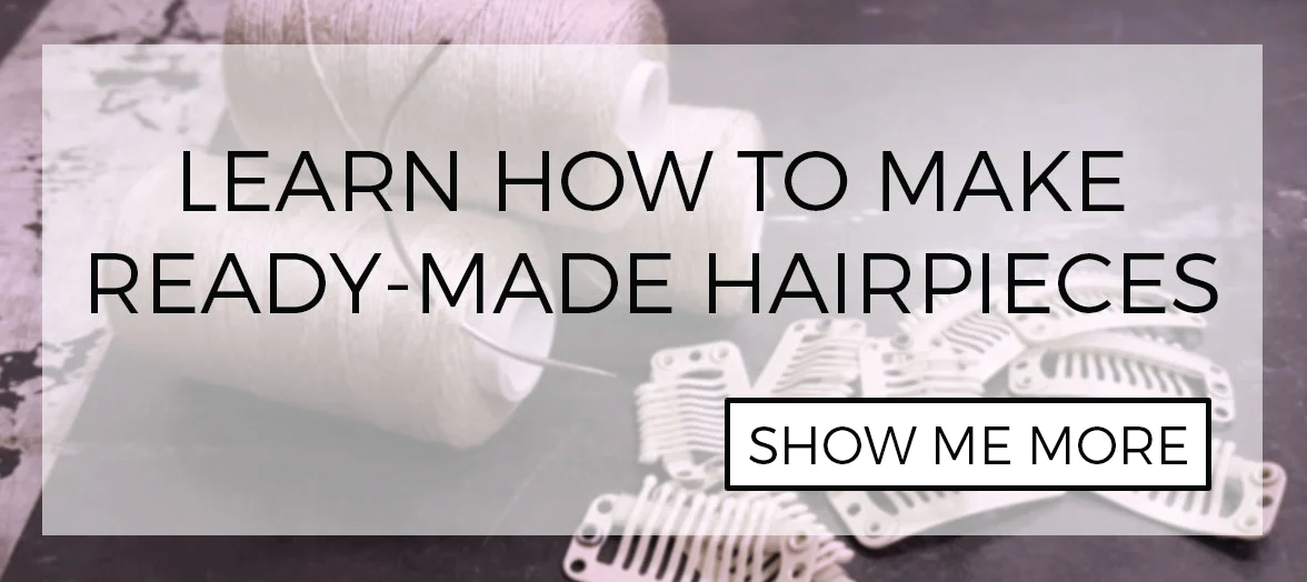 Learn how to make ready-made hairpieces